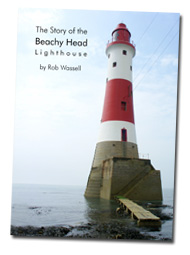 The Story of the Beachy Head Lighthouse