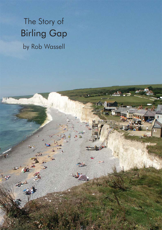 The Story of Birling Gap by Rob Wassell