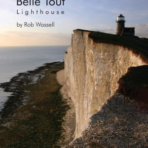 The Story of the Belle Tout Lighthouse by Rob Wassell